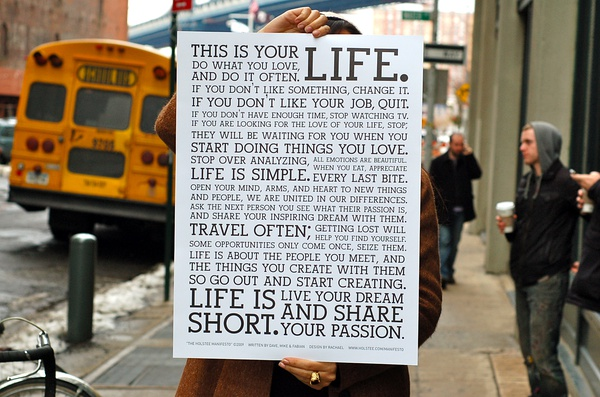 The Holstee Manifesto: Lifecycle